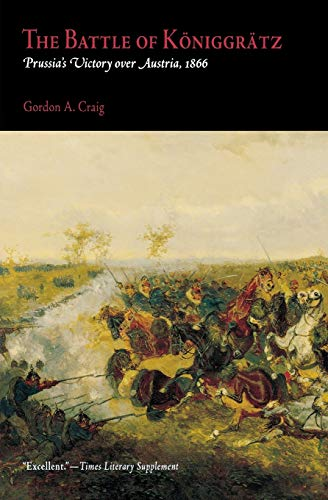 9780812218442: The Battle of Koniggratz: Prussia's Victory over Austria, 1866
