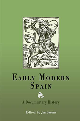 9780812218459: Early Modern Spain: A Documentary History