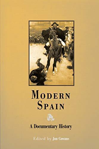 9780812218466: Modern Spain: A Documentary History