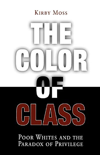 9780812218510: The Color of Class: Poor Whites and the Paradox of Privilege