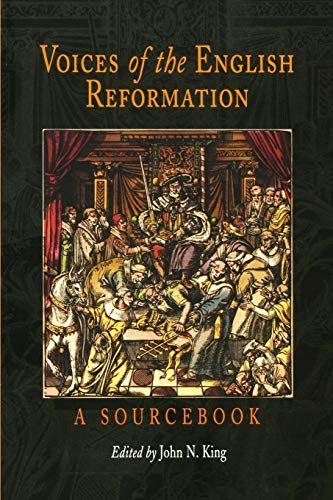 9780812218770: Voices of the English Reformation: A Sourcebook