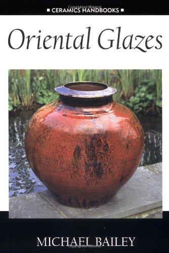9780812218909: Oriental Glazes (Ceramics Handbooks)