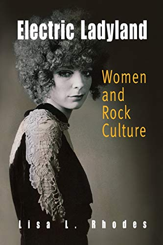 9780812218992: Electric Ladyland: Women And Rock Culture