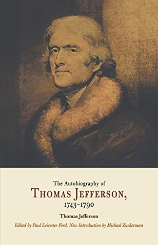 9780812219012: The Autobiography Of Thomas Jefferson, 1743-1790: together with a Summary of the Chief Events in Jefferson's Life