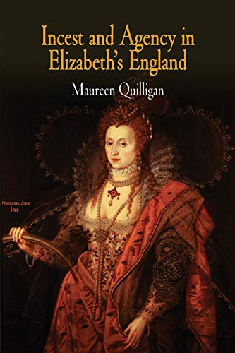 9780812219050: Incest and Agency in Elizabeth's England
