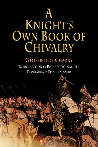 9780812219098: A Knight's Own Book of Chivalry: Geoffroi De Charny (The Middle Ages Series)