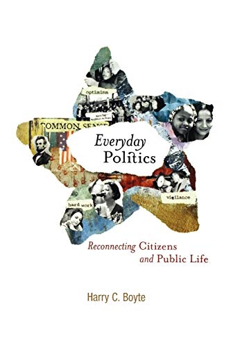 9780812219319: Everyday Politics: Reconnecting Citizens and Public Life