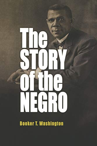9780812219364: The Story of the Negro: The Rise of the Race from Slavery