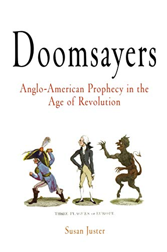 9780812219517: Doomsayers: Anglo-American Prophecy in the Age of Revolution (Early American Studies)