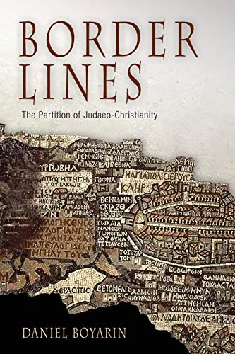 9780812219869: Border Lines: The Partition of Judaeo-Christianity