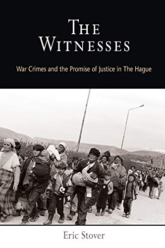 9780812219944: The Witnesses: War Crimes and the Promise of Justice in The Hague (Pennsylvania Studies in Human Rights)