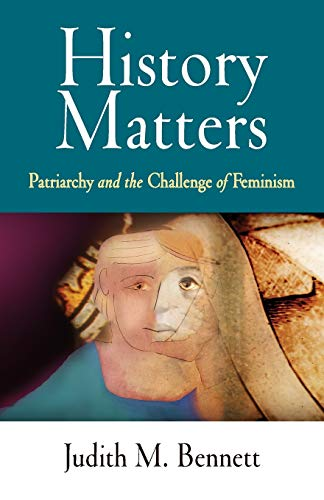 9780812220049: History Matters: Patriarchy and the Challenge of Feminism