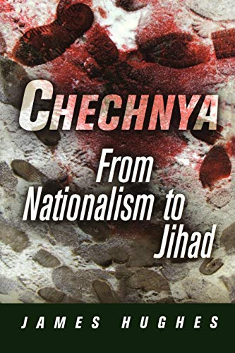 9780812220308: Chechnya: From Nationalism to Jihad (National and Ethnic Conflict in the 21st Century Series)