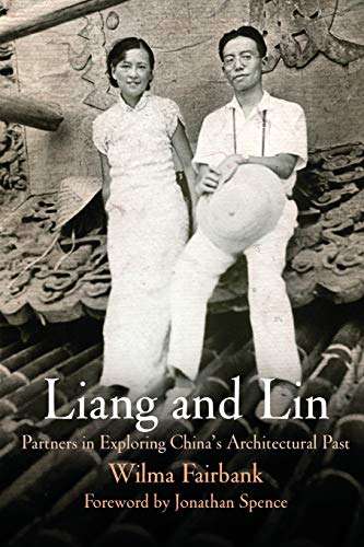 9780812220407: Liang and Lin: Partners in Exploring China's Architectural Past