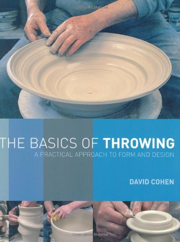 9780812220414: The Basics of Throwing: A Practical Approach to Form and Design