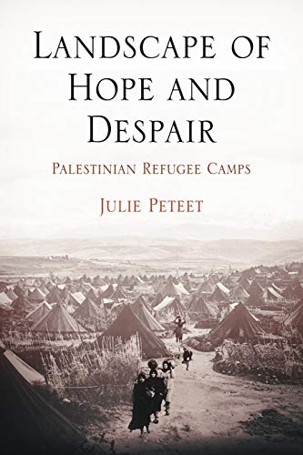 9780812220704: Landscape of Hope and Despair: Palestinian Refugee Camps (The Ethnography of Political Violence Series)