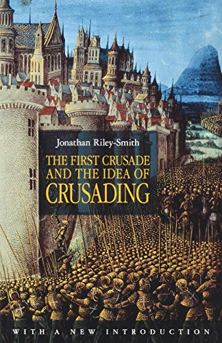 9780812220766: The First Crusade and the Idea of Crusading (The Middle Ages)