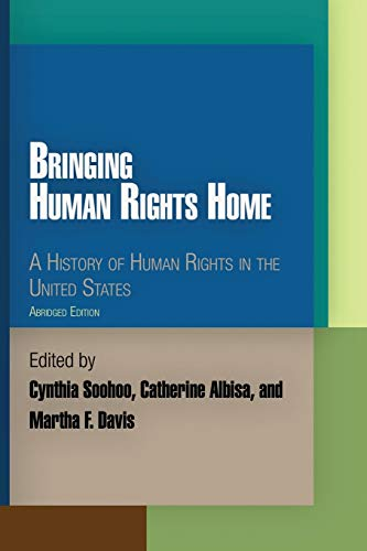 9780812220797: Bringing Human Rights Home: A History of Human Rights in the United States (Pennsylvania Studies in Human Rights)