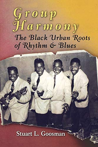 9780812221084: Group Harmony: The Black Urban Roots of Rhythm and Blues