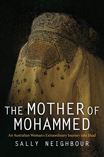 9780812221145: The Mother of Mohammed: An Australian Woman's Extraordinary Journey into Jihad