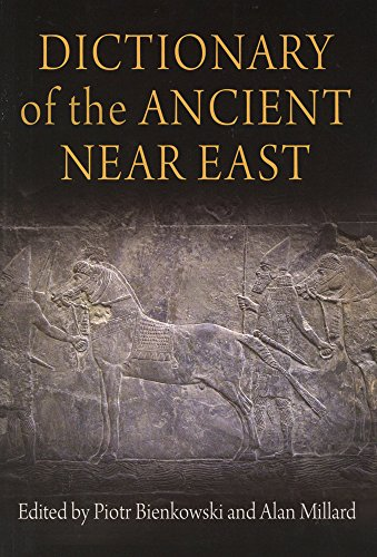 9780812221152: Dictionary of the Ancient Near East