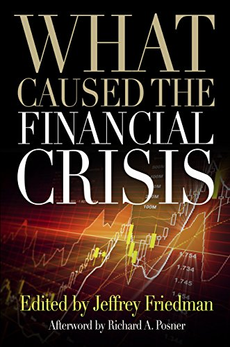 9780812221183: What Caused the Financial Crisis