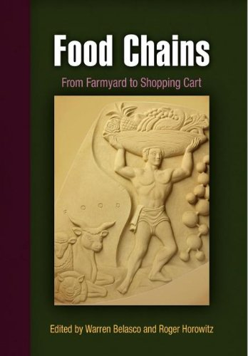 9780812221343: Food Chains: From Farmyard to Shopping Cart (Hagley Perspectives on Business and Culture)
