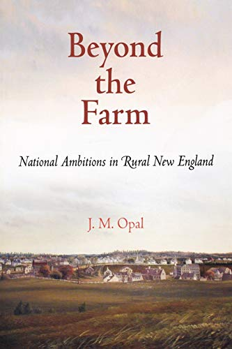 9780812221565: Beyond the Farm: National Ambitions in Rural New England (Early American Studies)