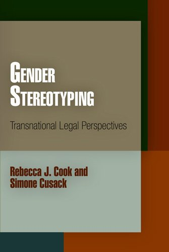 9780812221626: Gender Stereotyping: Transnational Legal Perspectives (Pennsylvania Studies in Human Rights)