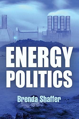 9780812221664: Energy Politics