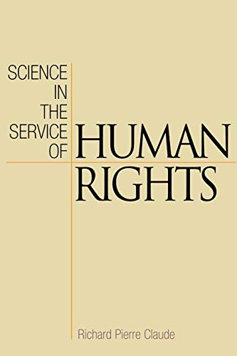 9780812221923: Science in the Service of Human Rights (Pennsylvania Studies in Human Rights)