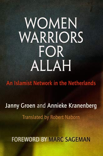 9780812222333: Women Warriors for Allah: An Islamist Network in the Netherlands