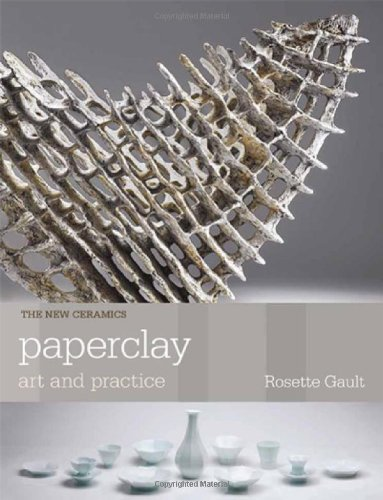 9780812222418: PAPER CLAY ART AND PRACTI US CO ED (New Ceramics)