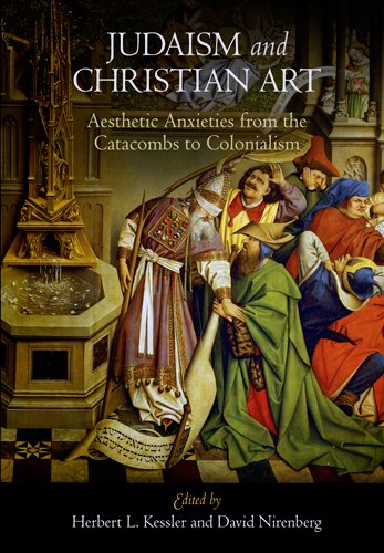 9780812222531: Judaism and Christian Art: Aesthetic Anxieties from the Catacombs to Colonialism