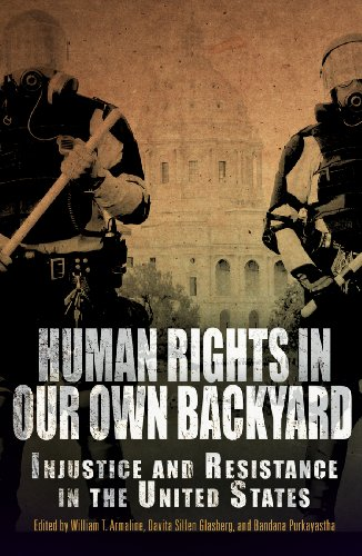 Human Rights in Our Own Backyard: Injustice and Resistance in the United States (Pennsylvania ...