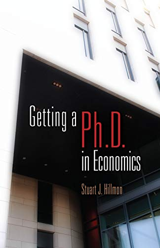 9780812222883: Getting a PhD in Economics