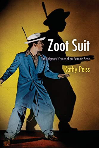 9780812223033: Zoot Suit: The Enigmatic Career of an Extreme Style