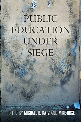 Public Education Under Siege (Paperback)