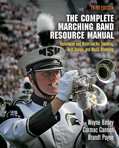 9780812223293: The Complete Marching Band Resource Manual: Techniques and Materials for Teaching, Drill Design, and Music Arranging