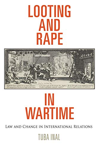 9780812223842: Looting and Rape in Wartime: Law and Change in International Relations (Pennsylvania Studies in Human Rights)