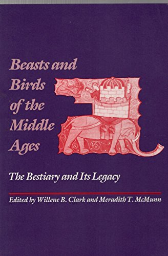 9780812230918: Beasts and Birds of the Middle Ages: The Bestiary and Its Legacy (The Middle Ages Series)