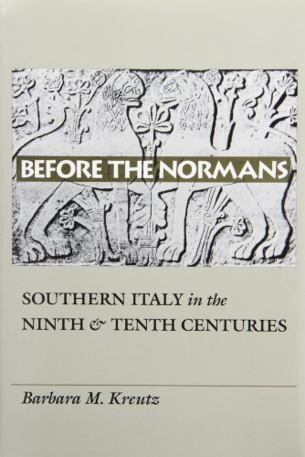9780812231014: Before the Normans: Southern Italy in the Ninth and Tenth Centuries (Middle Ages Series)