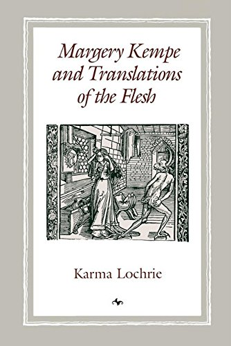 Margery Kempe and Translations of the Flesh: Lochrie, Karma