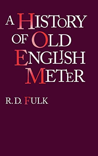 A History of Old English Meter: Fulk, R. D.