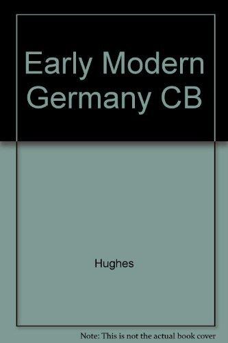 9780812231823: Early Modern Germany, 1477-1806