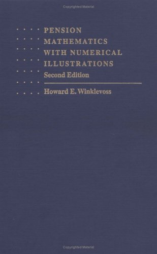 9780812231960: Pension Mathematics with Numerical Illustrations (Pension Research Council Publications)