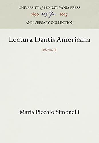 9780812232295: Lectura Dantis Americana: Inferno III