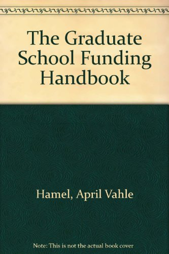 9780812232325: The Graduate School Funding Handbook