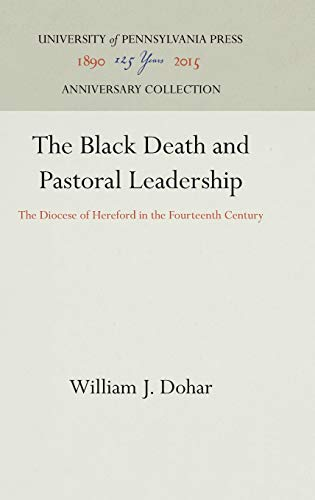 9780812232622: The Black Death and Pastoral Leadership: The Diocese of Hereford in the Fourteenth Century (Middle Ages Series)