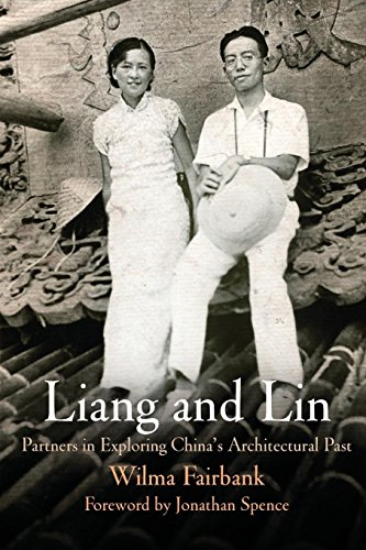 9780812232783: Liang and Lin: Partners in Exploring China's Architectural Past